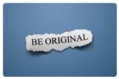 Будь оригинальным. Будь собой.